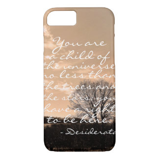 Desiderata poem inspirational saying quote nature iPhone 7 case