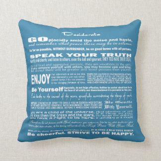 Desiderata Poem Poetry Poesy Writing (Blue Cadet) Pillow