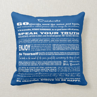 Desiderata Poem Poetry Poesy Writing Verse (Blue) Throw Pillows