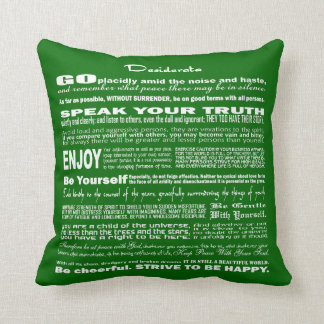Desiderata Poem Poetry Poesy Writing Verse (Green) Throw Pillow
