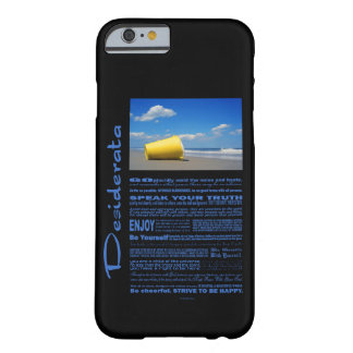 Desiderata Poem Solitary Beach Pail Barely There iPhone 6 Case