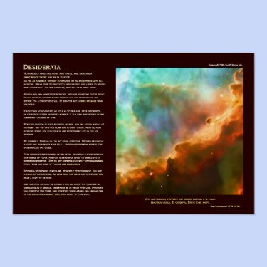 Desiderata Poem - The Omega Nebula, deep zoom Posters