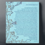 """Desiderata Poem with the Bluebird of Happiness Plaque<br><div class=""""desc"""">The Desiderata Poem was written by Max Ehrmann. It is an Inspirational Message to share with Friends &amp; Family in these troubling times. Be sure to visit my Zazzle Shop to see all the rest of My DESIDERATA designs. I have the largest selection in the world. Even if You don&#39;t...</div>"""