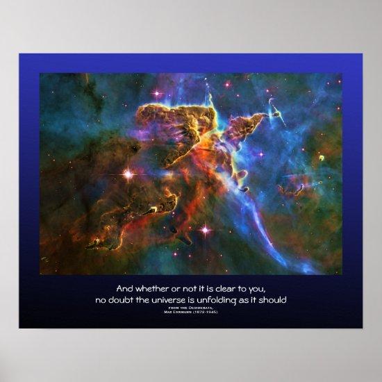 Desiderata quote - Carina Nebula Gas Cloud Poster