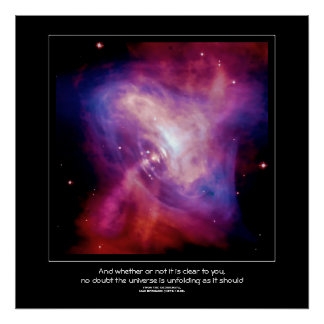 Desiderata quote - Crab Pulsar, Neutron Star Poster