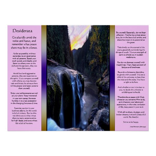 Desiderata Small Waterfalls Posters