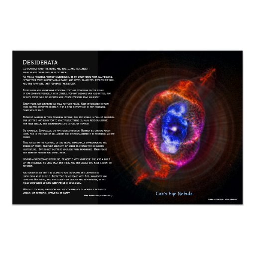 Desiderata - The Cats Eye Nebula Poster