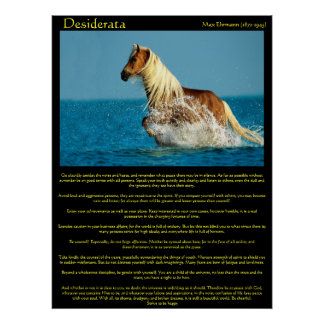 Desiderata Water Horse Posters