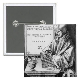 Desiderius Erasmus  of Rotterdam, 1526 Pinback Button