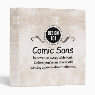 Design 101: Comic Sans is never an acceptable font Binder
