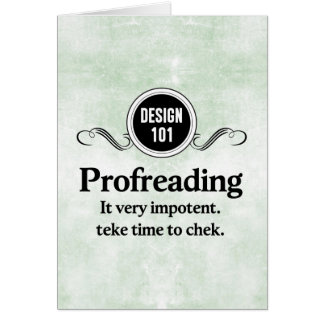 Design 101: Profreading (Proofreading)... Stationery Note Card