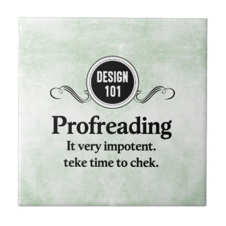 Design 101: Profreading (Proofreading)... Tile