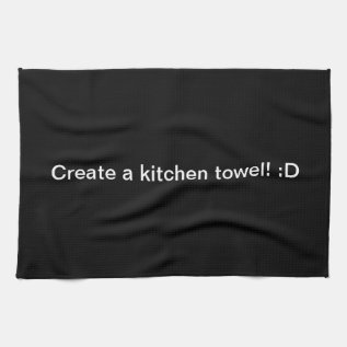 Design A Black Kitchen Towel at Zazzle