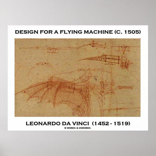 Design For A Flying Machine (Leonardo da Vinci) Poster