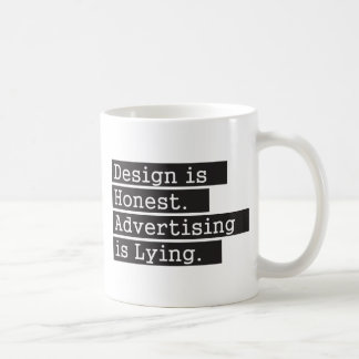 Design is Honest - Black Coffee Mug