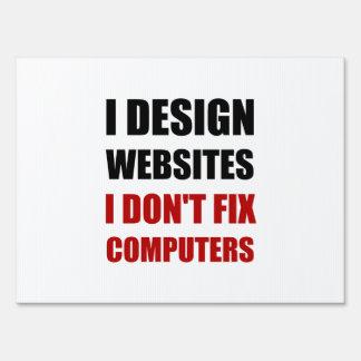 Design Websites Not Fix Computers Sign