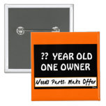 Design Your Birthday Sign Pinback Buttons