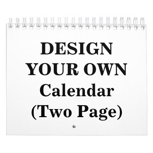 Design Your Calendar : Design your own calendar two page zazzle