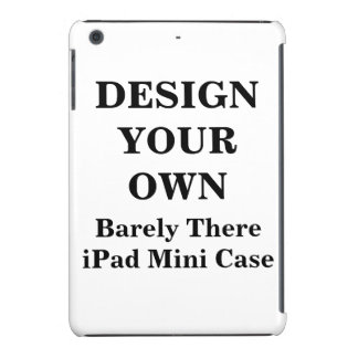 Design Your Own Barely There iPad Mini Case