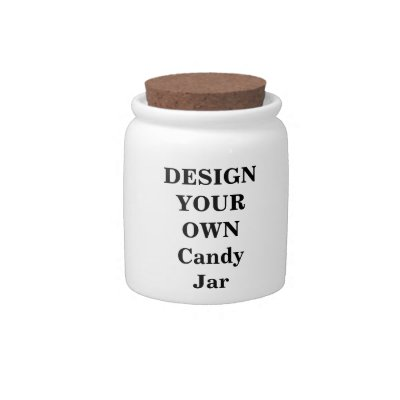 Create Your Own Candy Jar Zazzlecom