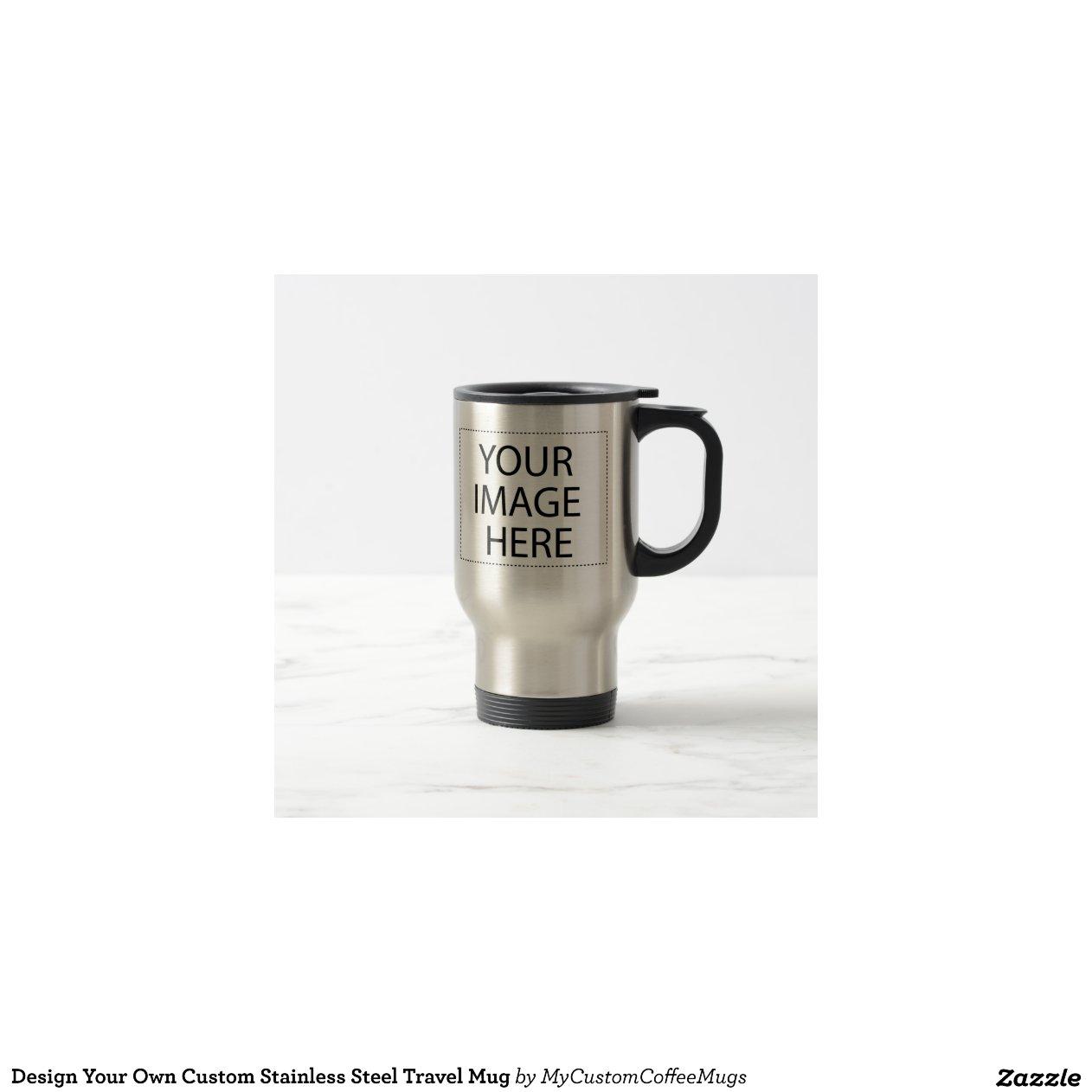Design Your Own Custom Stainless Steel Travel Mug