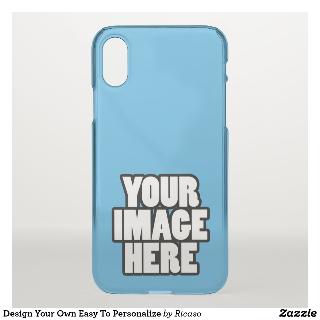 Design Your Own Easy To Personalize iPhone X Case