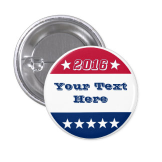 Design Your Own | Election 2016 Pinback Button