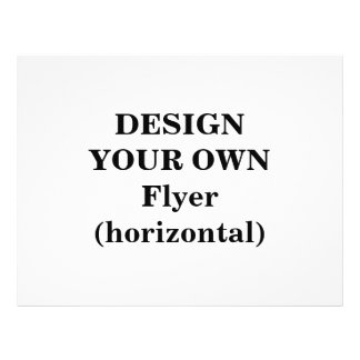 Design Your Own Flyer (horizontal)