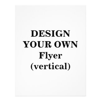 Design Your Own Flyer (vertical)