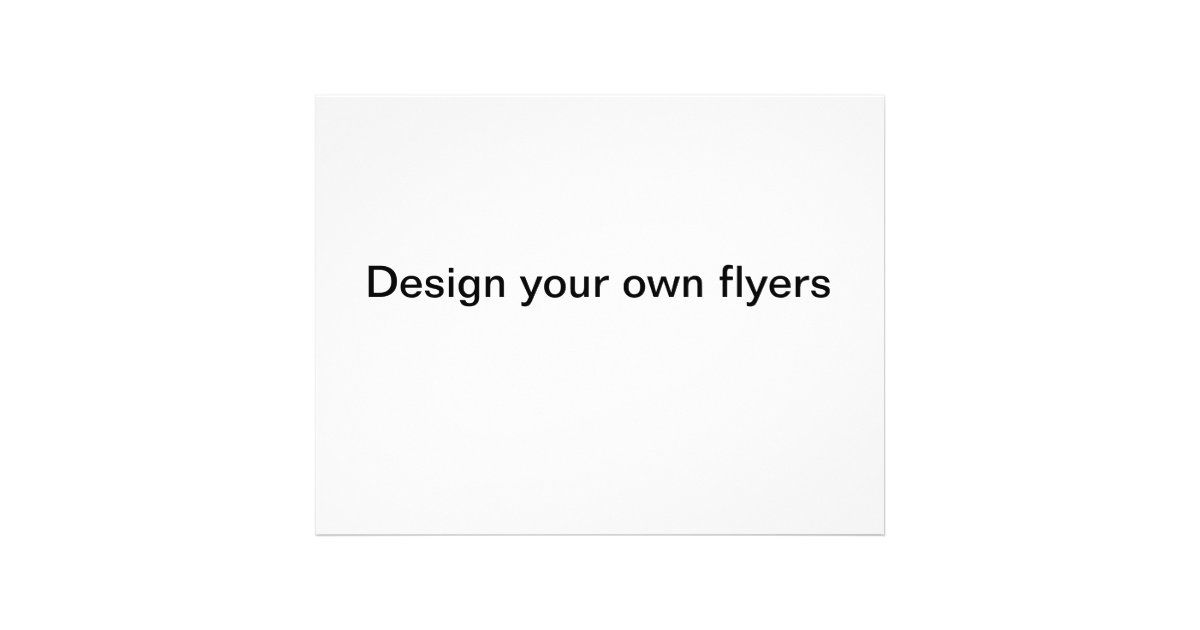 design your own flyers