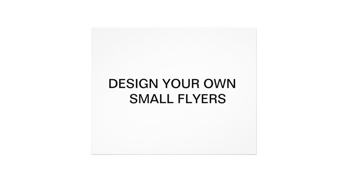 Design your own flyers zazzle for Create your own blueprint