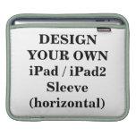 Design Your Own iPad / iPad2 Sleeve (horizontal)