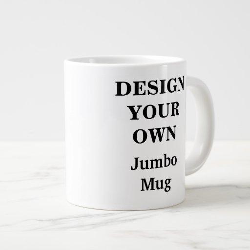 Design Your Own Jumbo Mug Fully Customizable 20 Oz Large