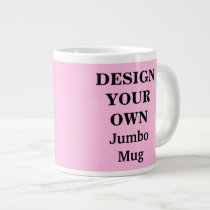 Design Your Own Jumbo Mug - Light Pink