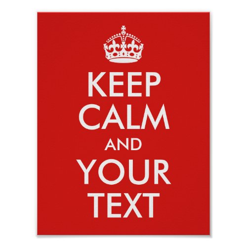 Design Your Own Keep Calm and Your Text Poster