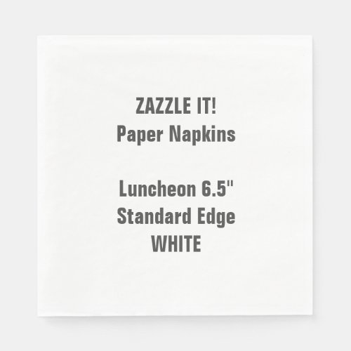 Design Your Own Large WHITE Luncheon Paper Napkins