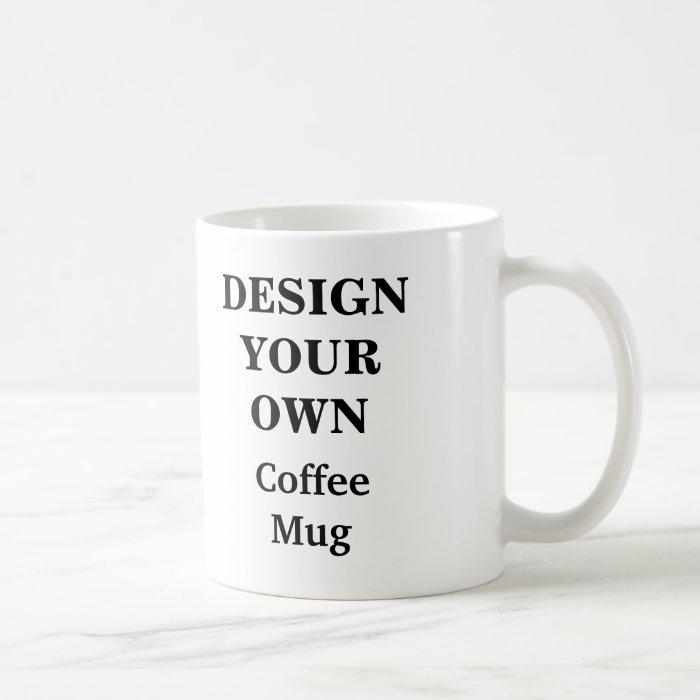 Design Your Own Mug White Zazzle