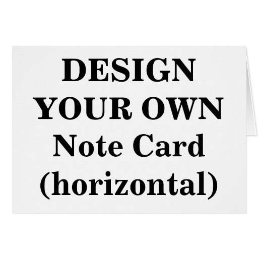 Design Your Own Note Card (horizontal)
