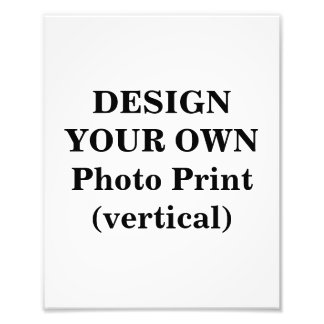 Design Your Own Photo Print (vertical)