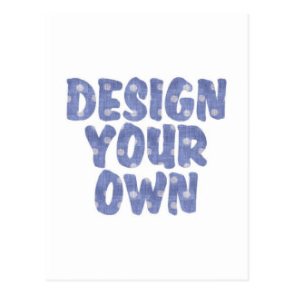 DESIGN YOUR OWN POSTCARD