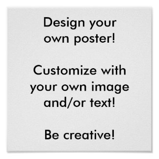 Design your own poster! poster