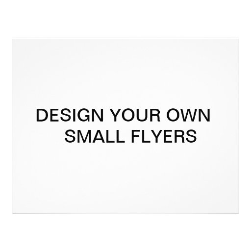 Design your own small flyers zazzle for Create your own blueprint