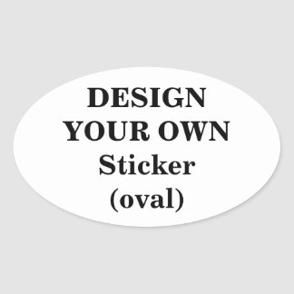 Design Your Own Sticker (oval)