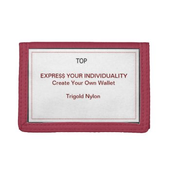 Design Your Own Wallet - Trigold Nylon by DigitalDreambuilder at Zazzle
