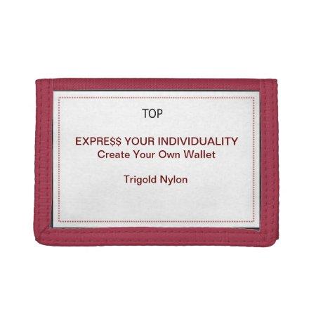 Design Your Own Wallet - Trigold Nylon