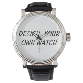 DESIGN YOUR OWN WATCH- CUSTOMIZE-PERSONALIZE WRIST WATCH