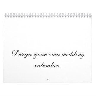 Design Your Own Wedding Calendar Planner or Gift