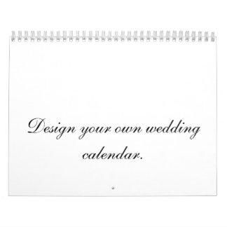 Design Your Own Wedding Calendar Planner or Gift