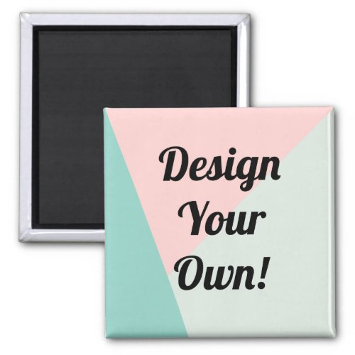 Design Your Personalized Gifts Magnet