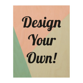 Design Your Personalized Gifts Wood Wall Art